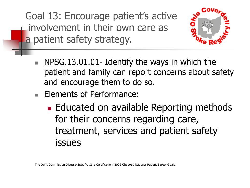 Goal 13: Encourage patient's active