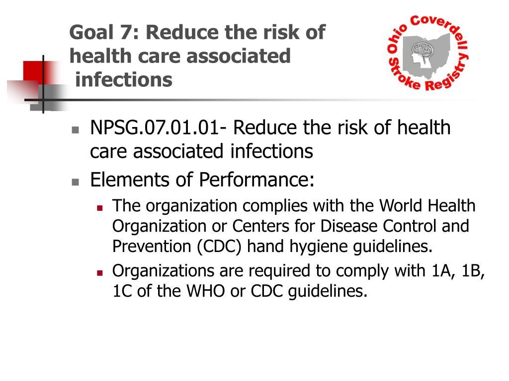 Goal 7: Reduce the risk of