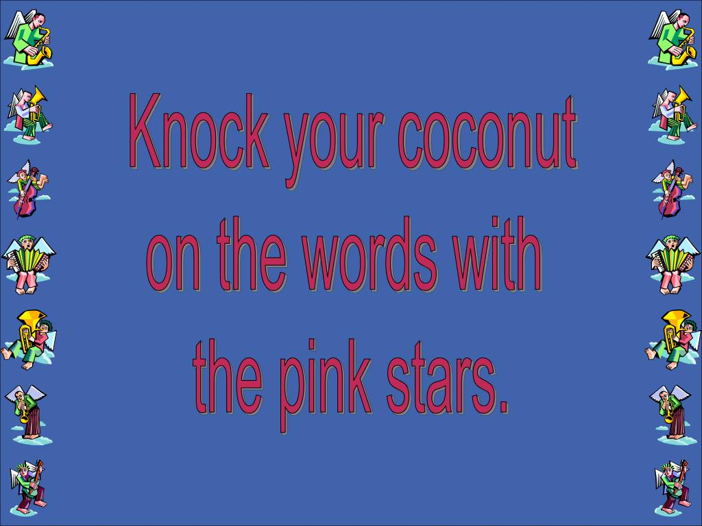 Knock your coconut