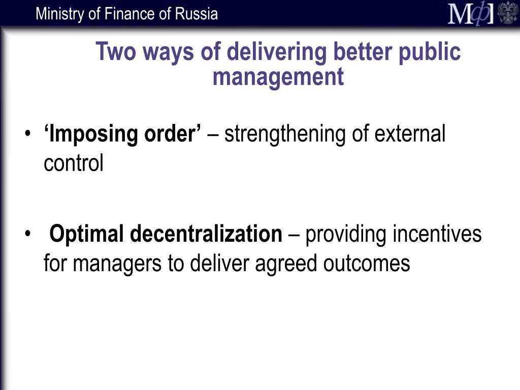 Two ways of delivering better public management