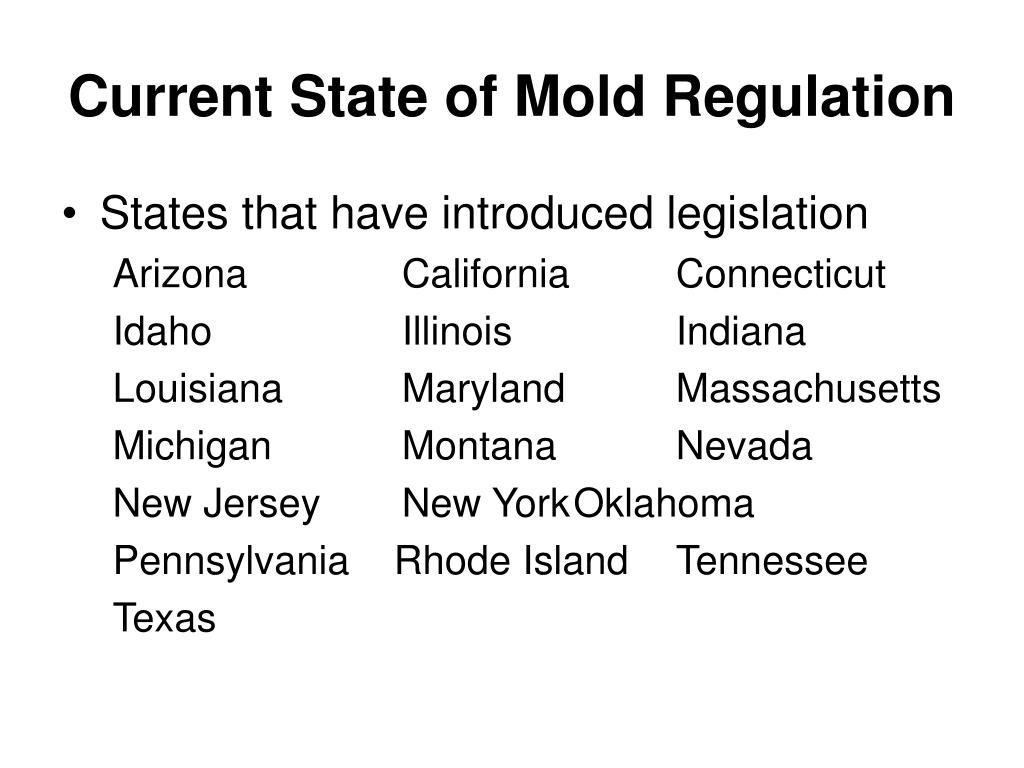 Current State of Mold Regulation