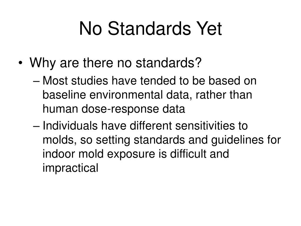 No Standards Yet