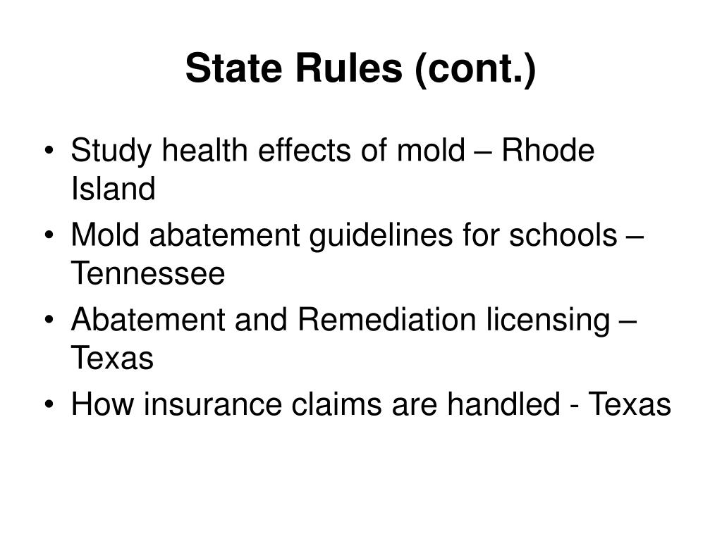 State Rules (cont.)