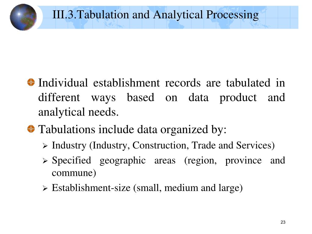 III.3.Tabulation and Analytical Processing