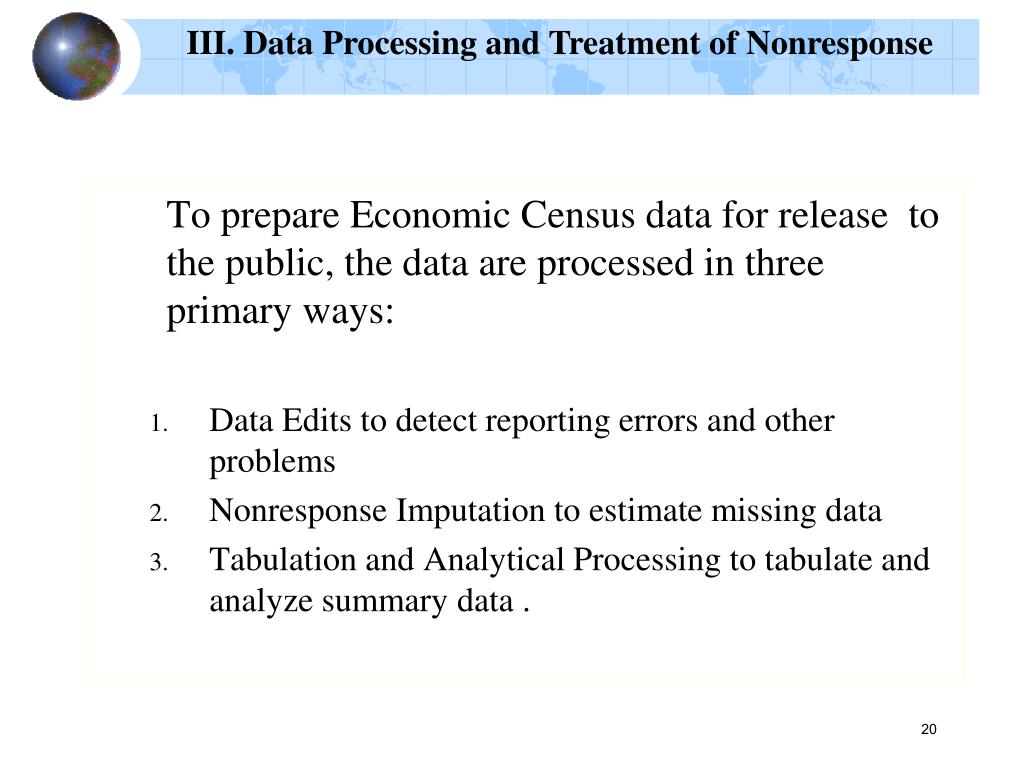 III. Data Processing and Treatment of Nonresponse