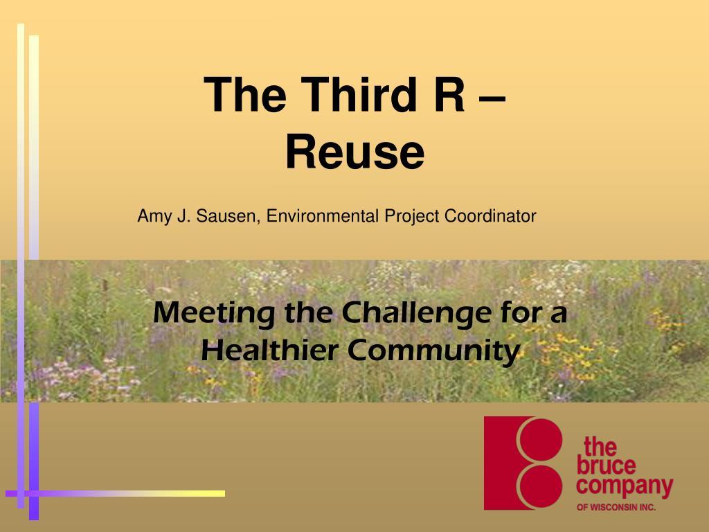The Third R –