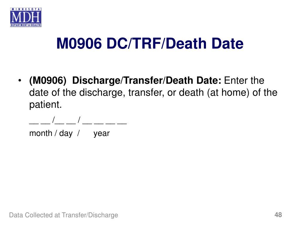 M0906 DC/TRF/Death Date