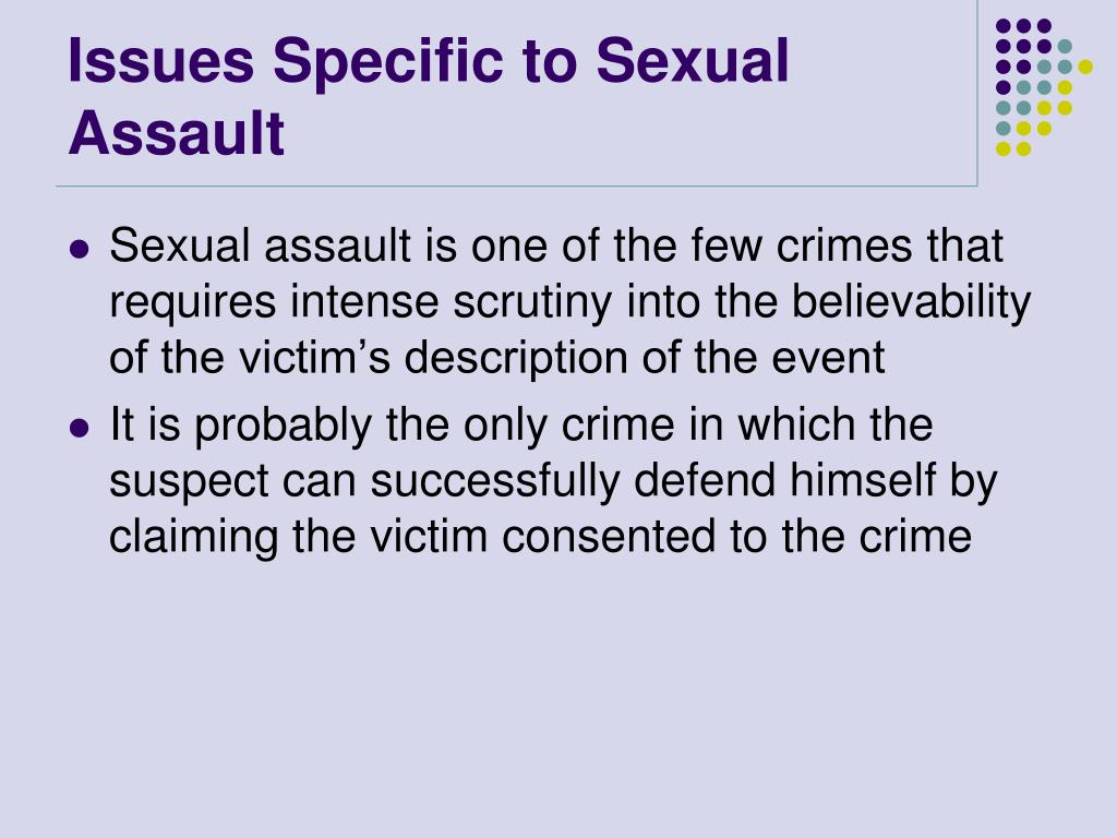 Issues Specific to Sexual Assault