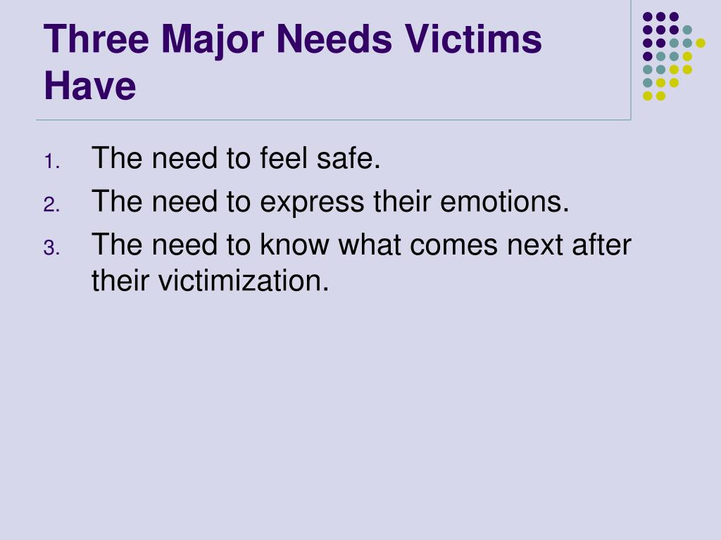 Three Major Needs Victims Have