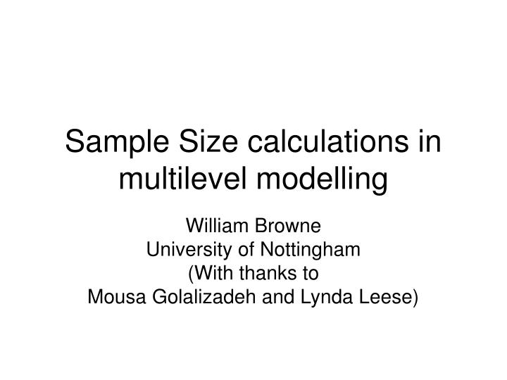 Sample size calculations in multilevel modelling l.jpg