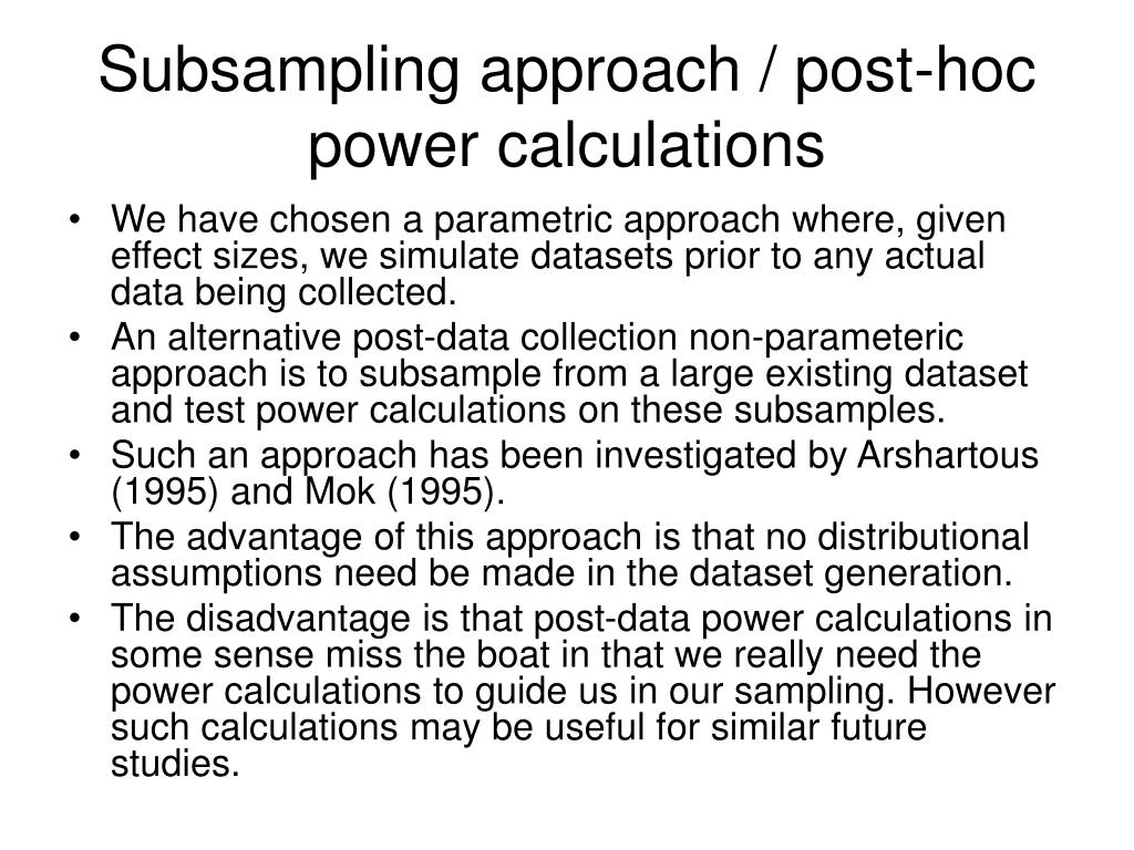 Subsampling approach / post-hoc power calculations