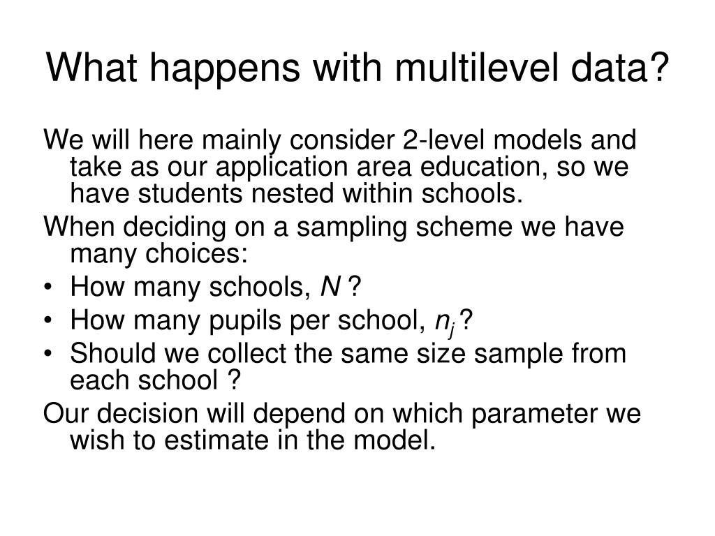 What happens with multilevel data?