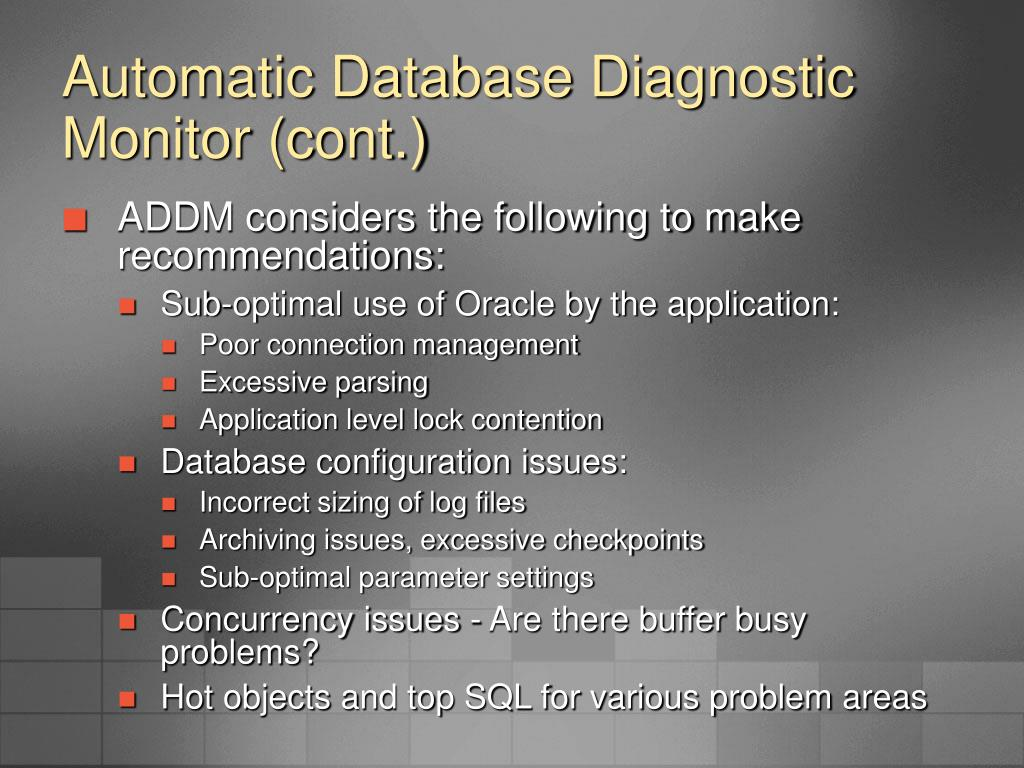 Automatic Database Diagnostic Monitor (cont.)