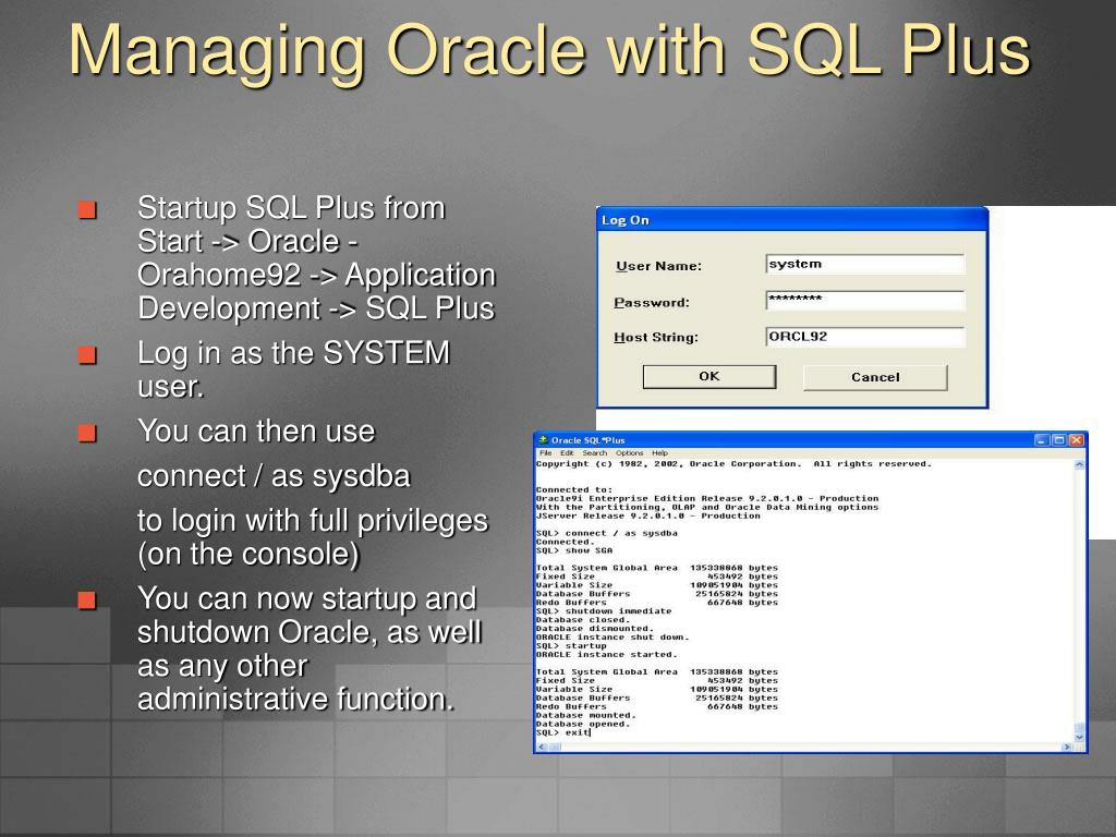 Managing Oracle with SQL Plus