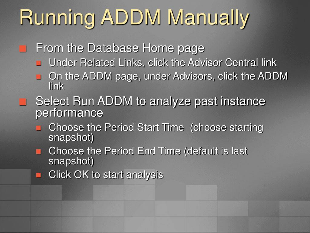 Running ADDM Manually