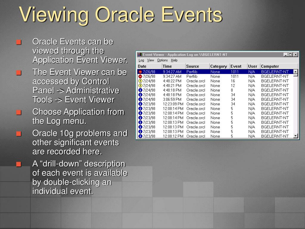Viewing Oracle Events