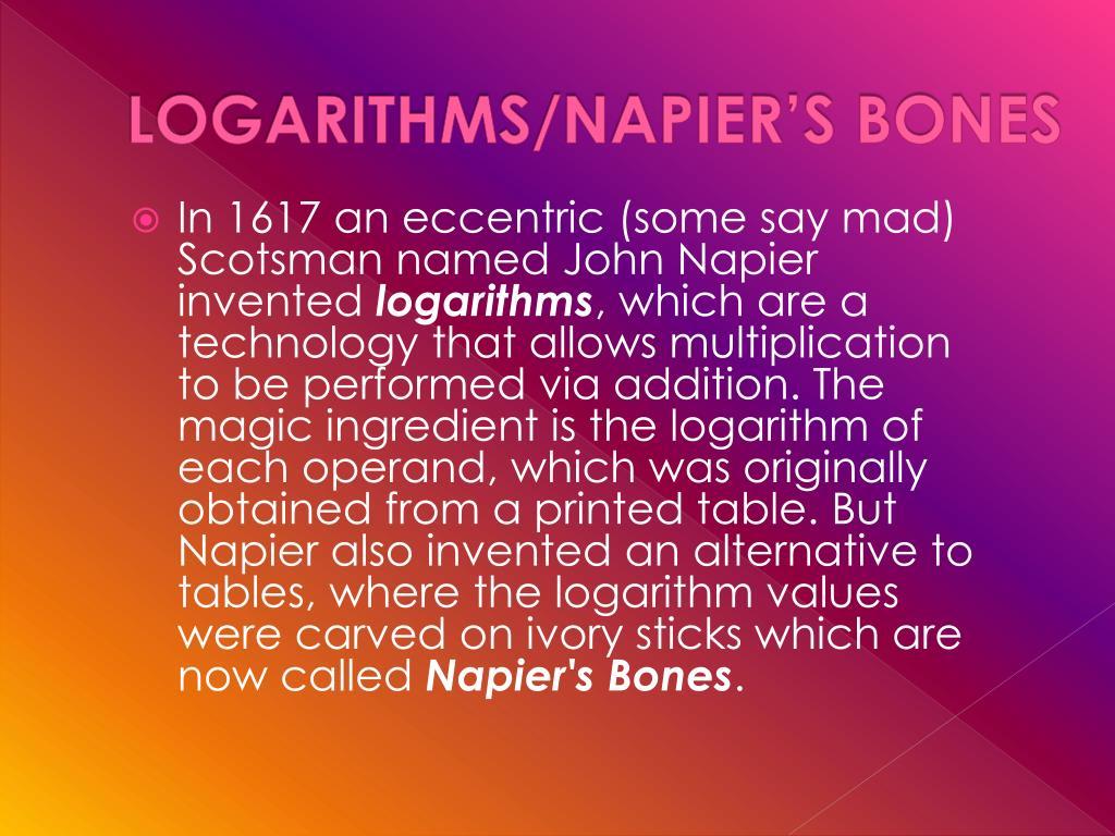 LOGARITHMS/NAPIER'S BONES