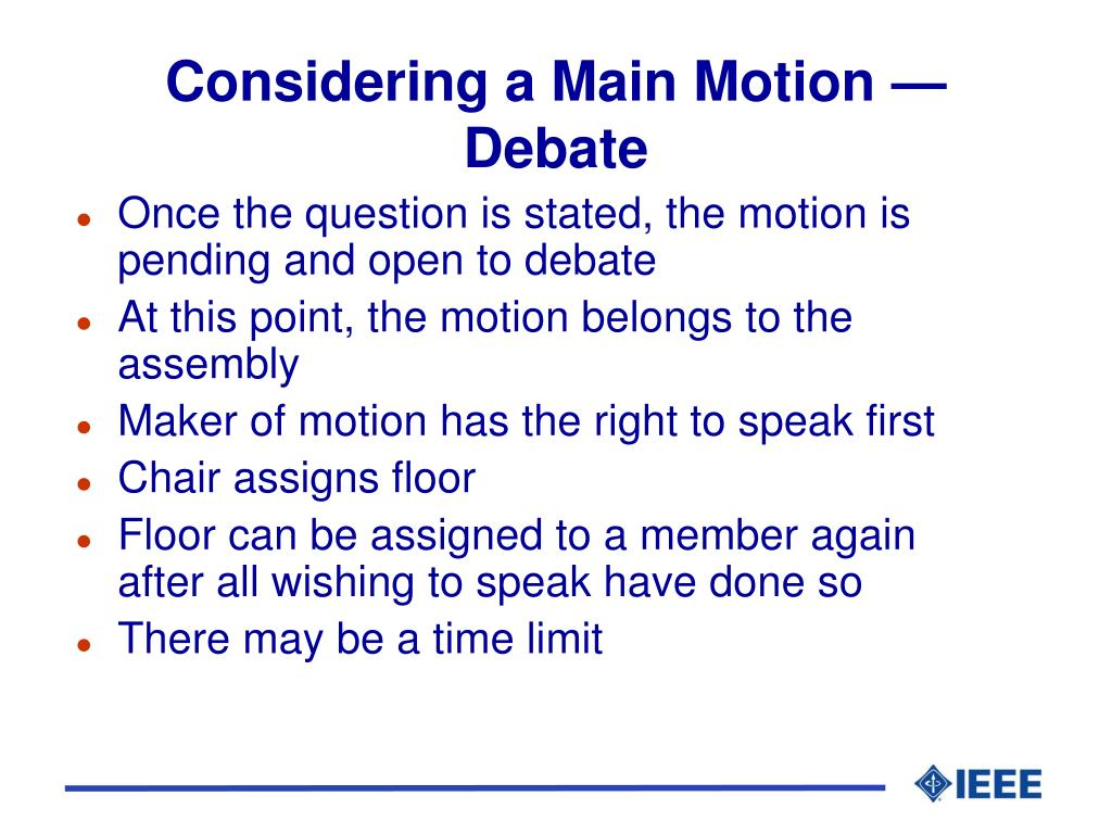 Considering a Main Motion — Debate
