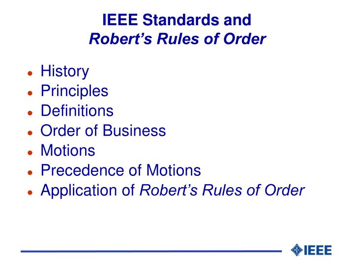Ieee standards and robert s rules of order l.jpg