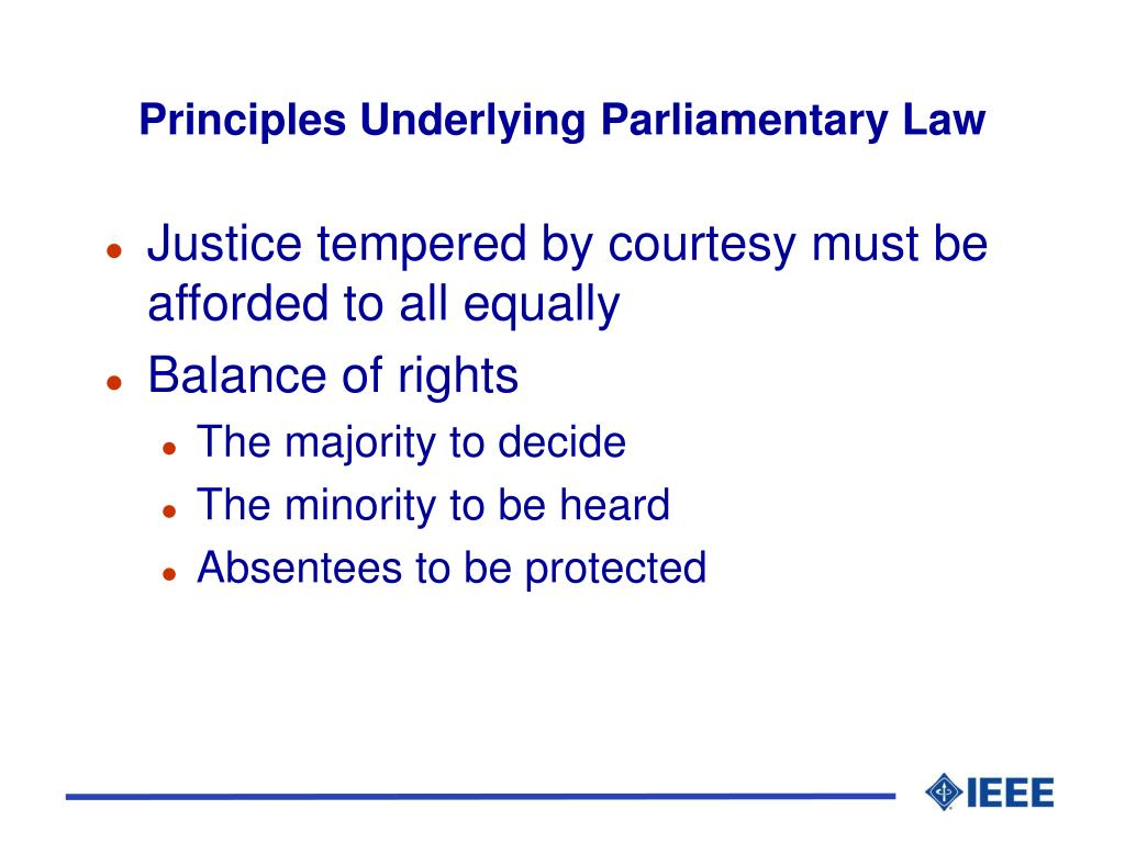 Principles Underlying Parliamentary Law