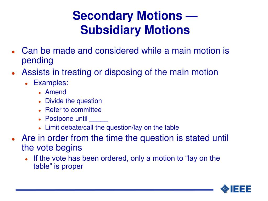 Secondary Motions —
