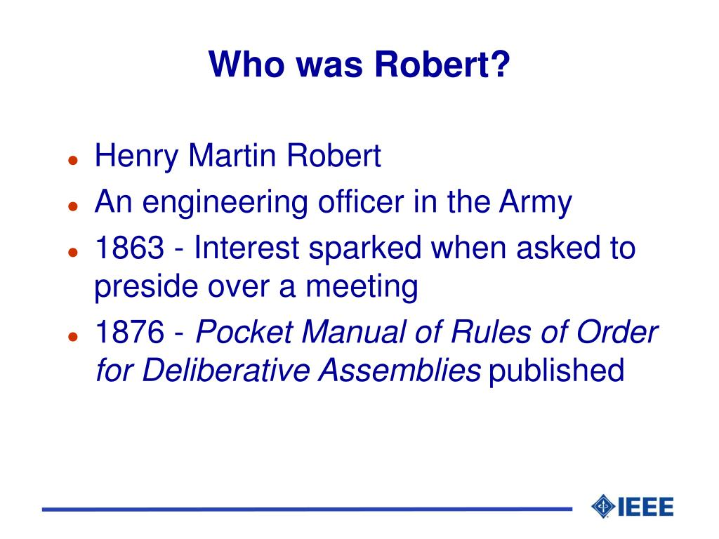 Who was Robert?