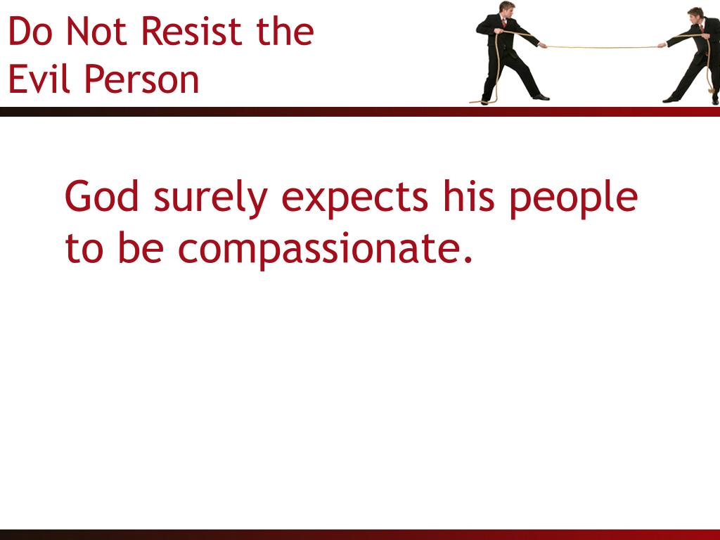 God surely expects his people to be compassionate.