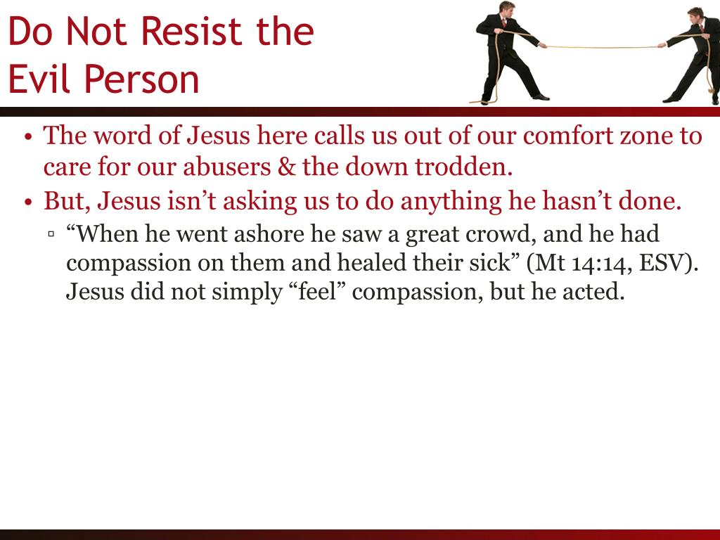 The word of Jesus here calls us out of our comfort zone to care for our abusers & the down trodden.