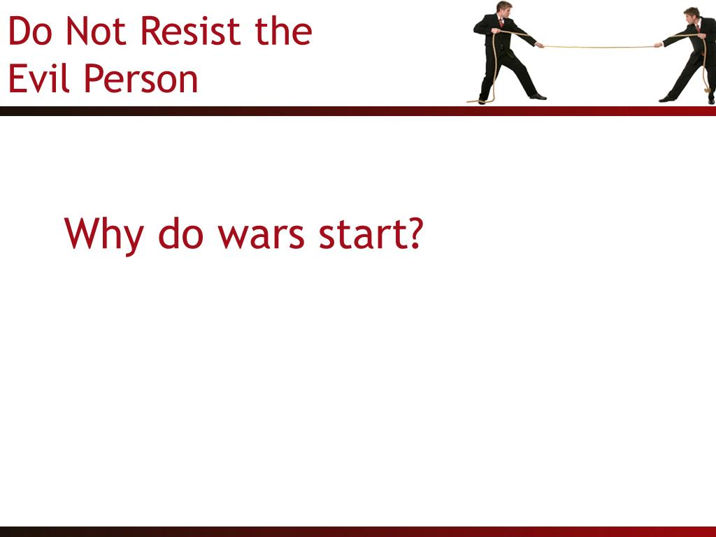 Why do wars start?