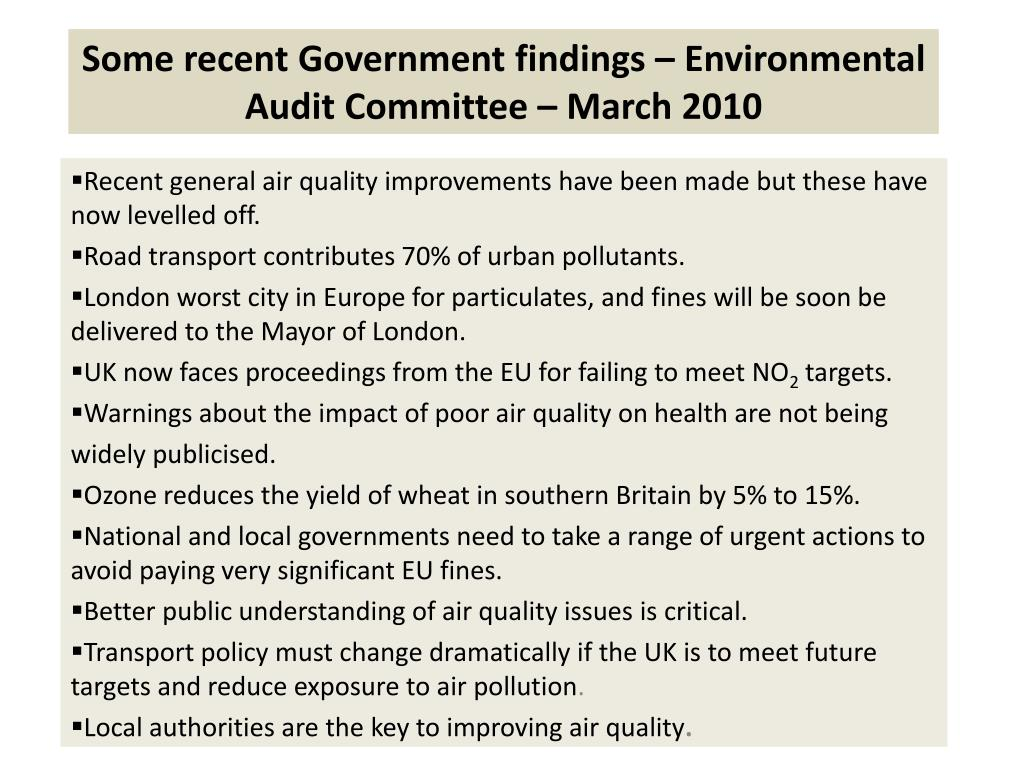 Some recent Government findings – Environmental Audit Committee – March 2010