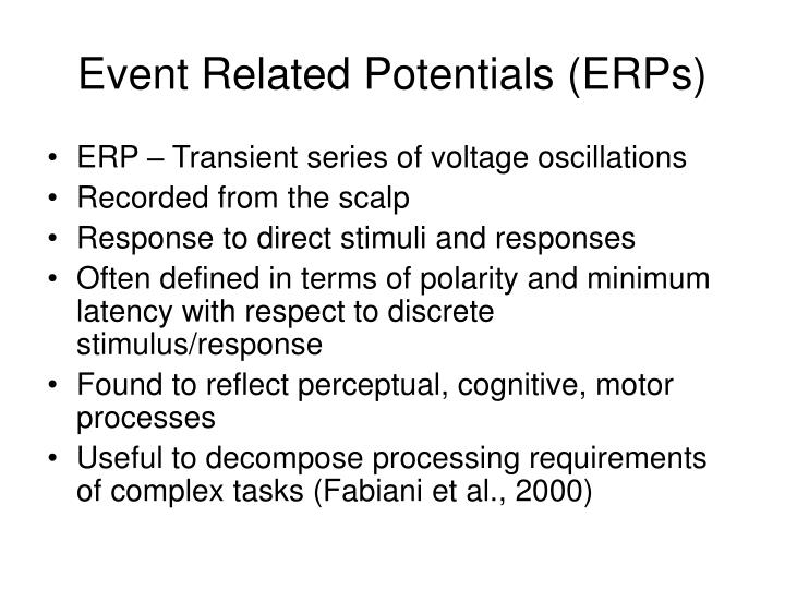 Event Related Potentials (ERPs)