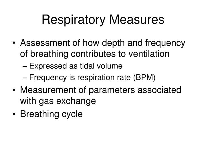 Respiratory Measures