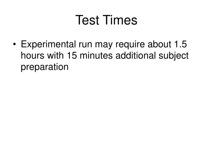 Test Times