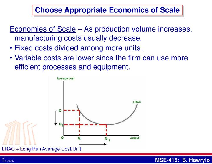 Choose Appropriate Economics of Scale