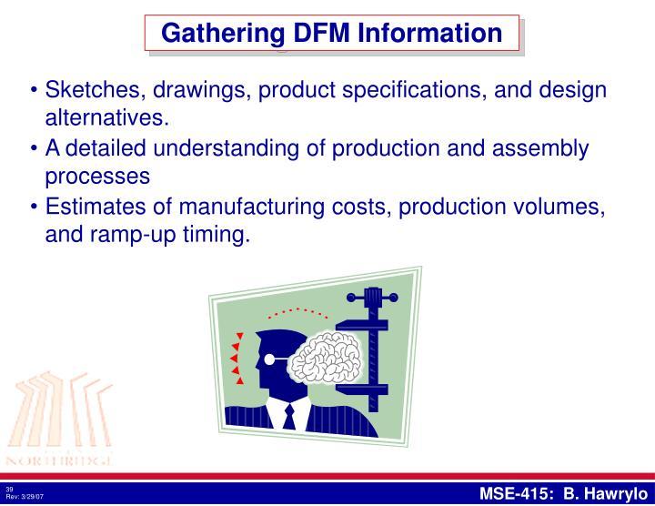 Gathering DFM Information