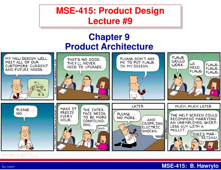 Mse 415 product design lecture 9
