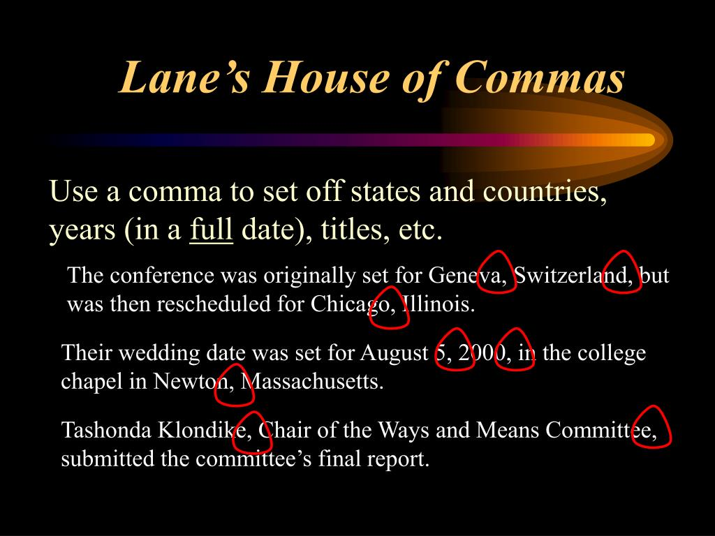 Lane's House of Commas