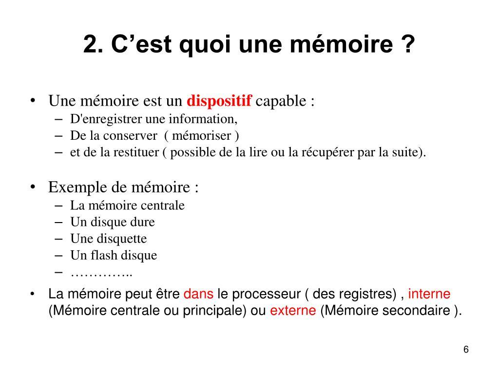 2. C'est quoi une mémoire ?