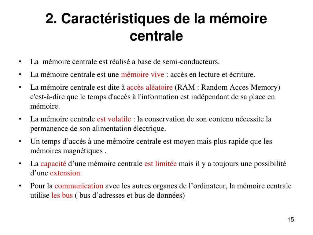 2. Caractéristiques de la mémoire centrale