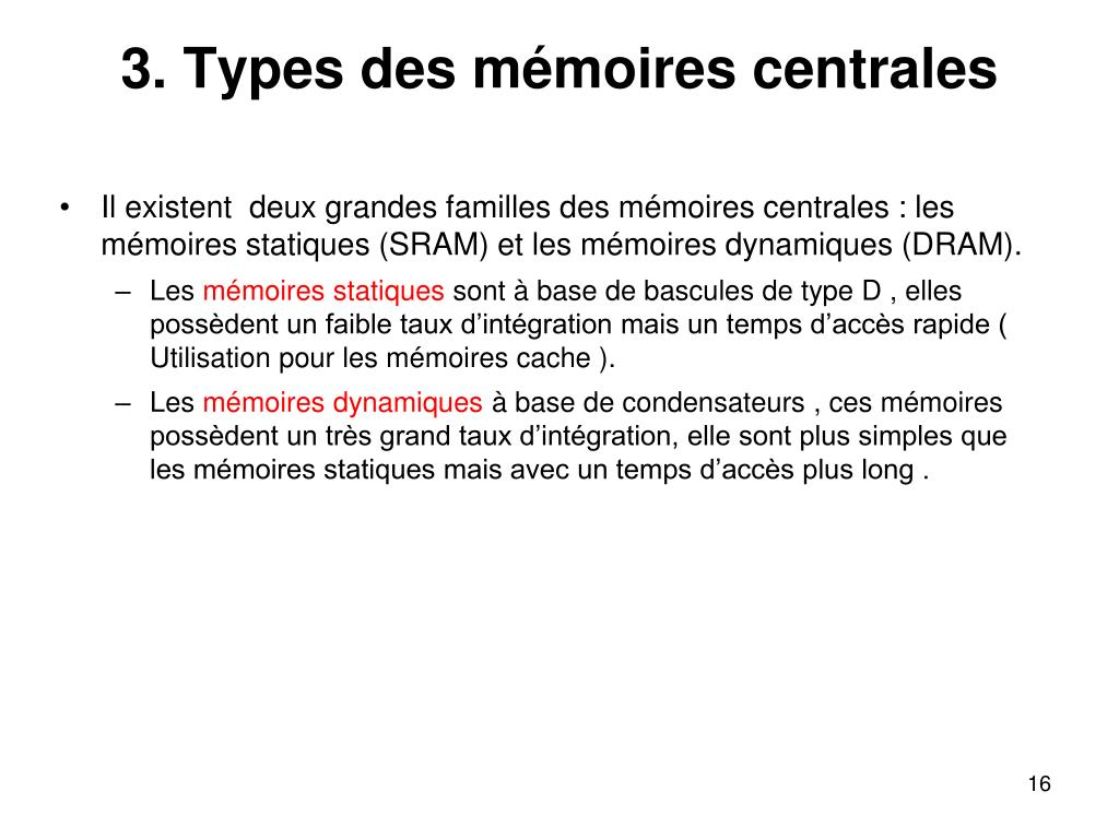3. Types des mémoires centrales
