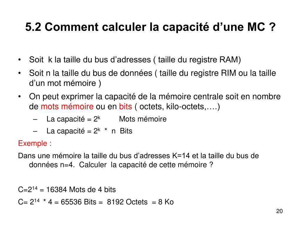 5.2 Comment calculer la capacité d'une MC ?