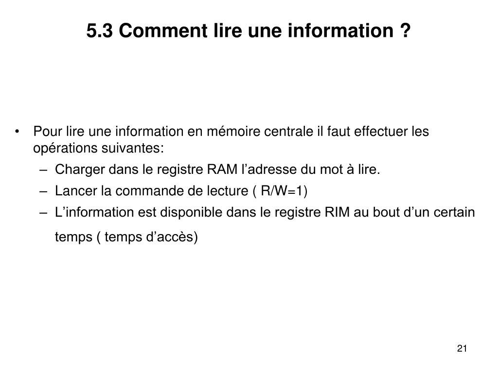 5.3 Comment lire une information ?