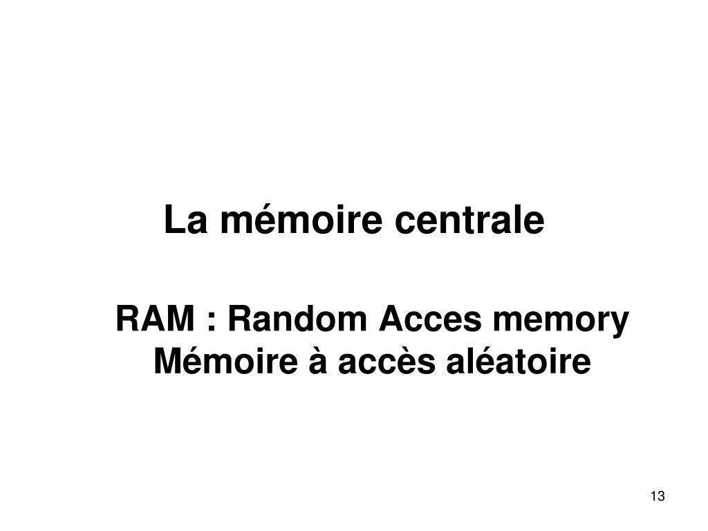 La mémoire centrale