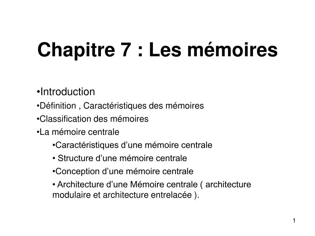 Chapitre 7 : Les mémoires