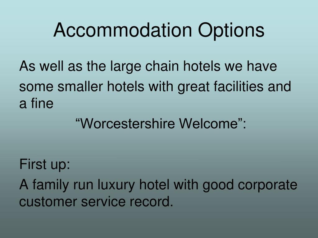 Accommodation Options