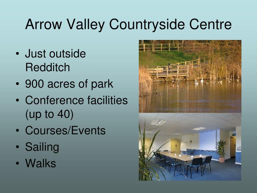 Arrow Valley Countryside Centre