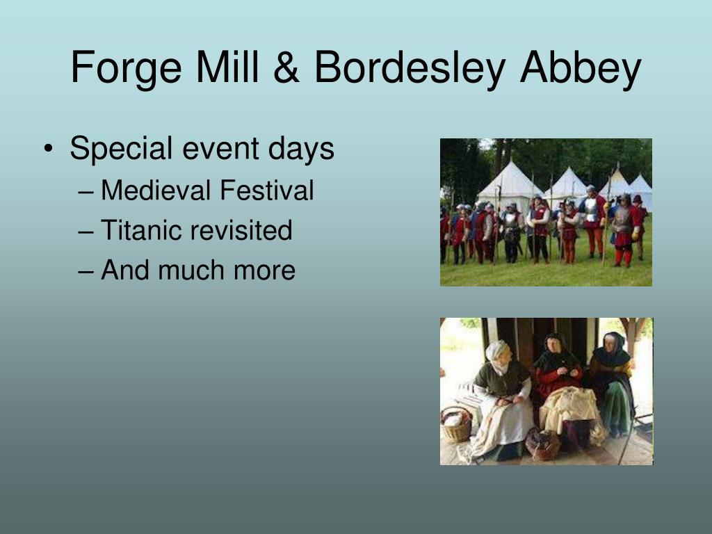 Forge Mill & Bordesley Abbey
