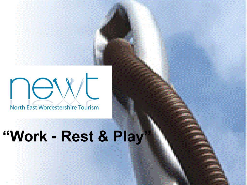 """Work - Rest & Play"""