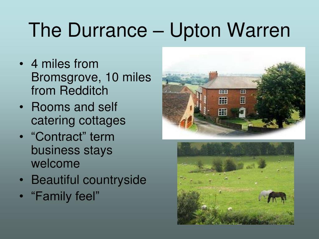 The Durrance – Upton Warren