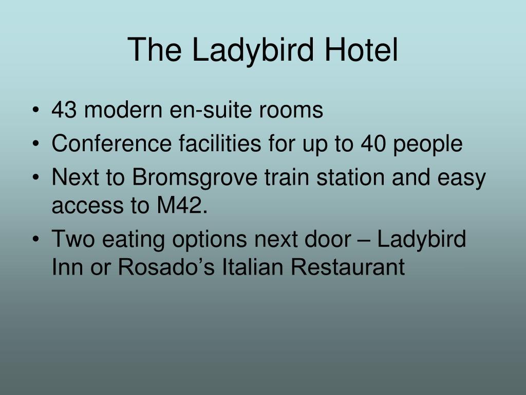 The Ladybird Hotel